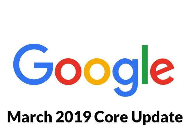 Update Google: March 2019 Core Update